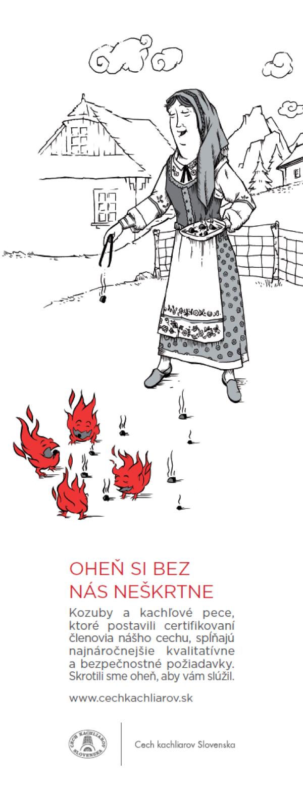 Oheň si bez nás neškrtne