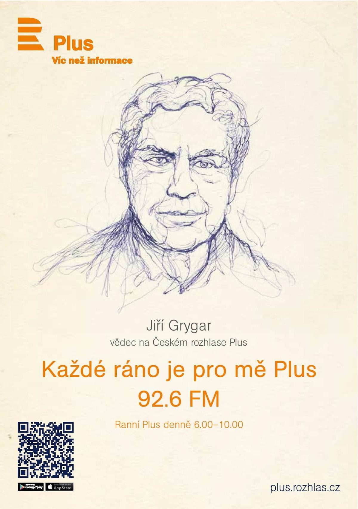 Každé ráno je pro mě Plus / Jiří Grygar